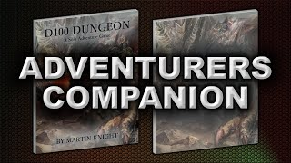 THE ADVENTURERS COMPANION (D100 DUNGEON)