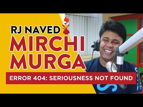 Error 404: Seriousness Not Found | Newspaper Vaala Murga | RJ Naved | Radio Mirchi