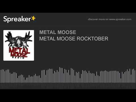 METAL MOOSE ROCKTOBER