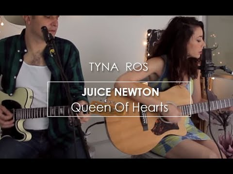 JUICE NEWTON - QUEEN OF HEARTS (COVER BY Tyna Ros & Chris Garza)