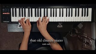 That Old Church Piano (cover) - Alex Price