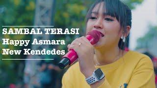 Download SAMBEL TERASI HAPPY ASMARA NEW KENDEDES