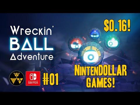 Wreckin' Ball Adventure #01 | NintenDOLLAR Games! |