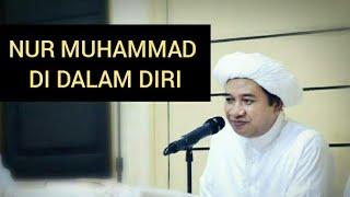 Langkah mudah menggapai Makrifat melalui Nur Nabi Muhammad