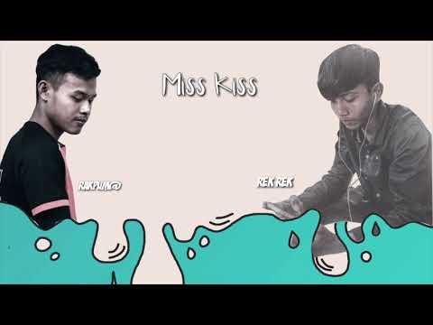 Miss Kiss - Kmeng khmer , Cover  Rak Pum@ x Rek Rek