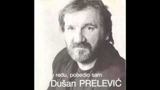 Dusan Prelevic Prele - Skriven u svom cosku - (Audio 1991) HD