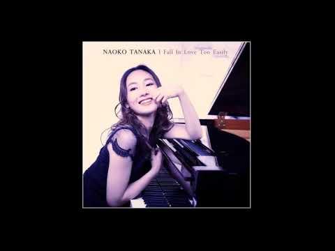 I'll Close My Eyes - Naoko Tanaka  (田中菜緒子)