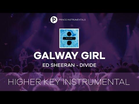 Galway Girl - Ed Sheeran [ Higher Key Instrumental Karaoke ]
