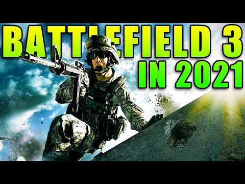 Playing BATTLEFIELD 3 In 2021