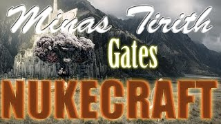 Nukecraft - Breaching The Gates Of Minas Tirith