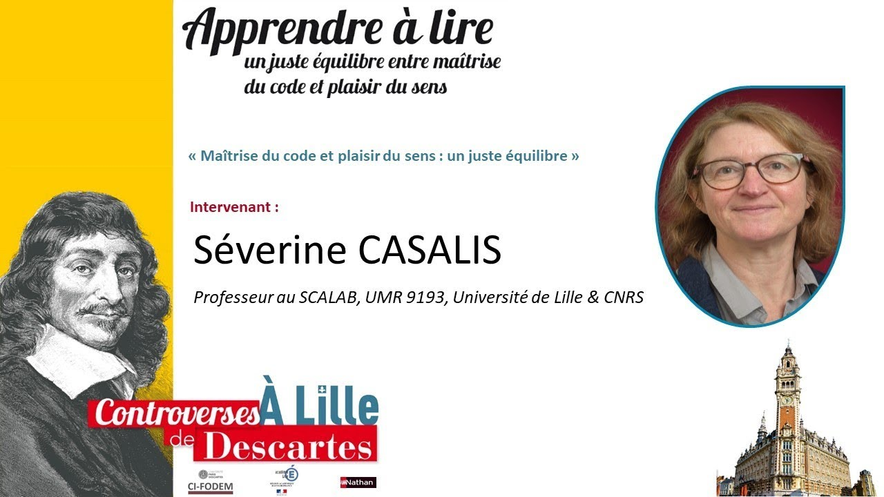 Youtube Video: 2019 Lille - Severine CASALIS « Maîtrise du code et plaisir du sens : un juste équilibre »