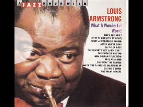 Louis Armstrong - Free as a Bird, Oh Didn't the Ramble