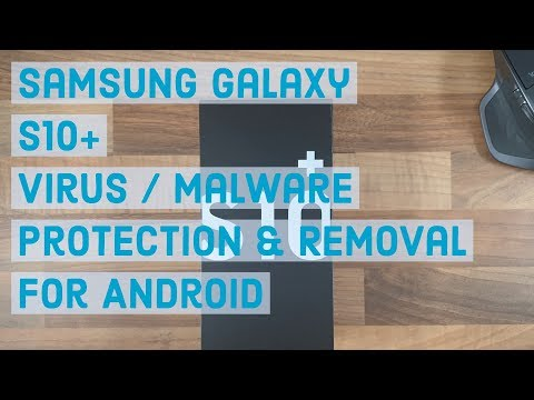 virus/malware-removal-for-android-|-samsung-galaxy-s10-plus