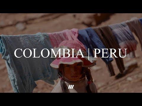 COLOMBIA . PERU | GH4 (4K)