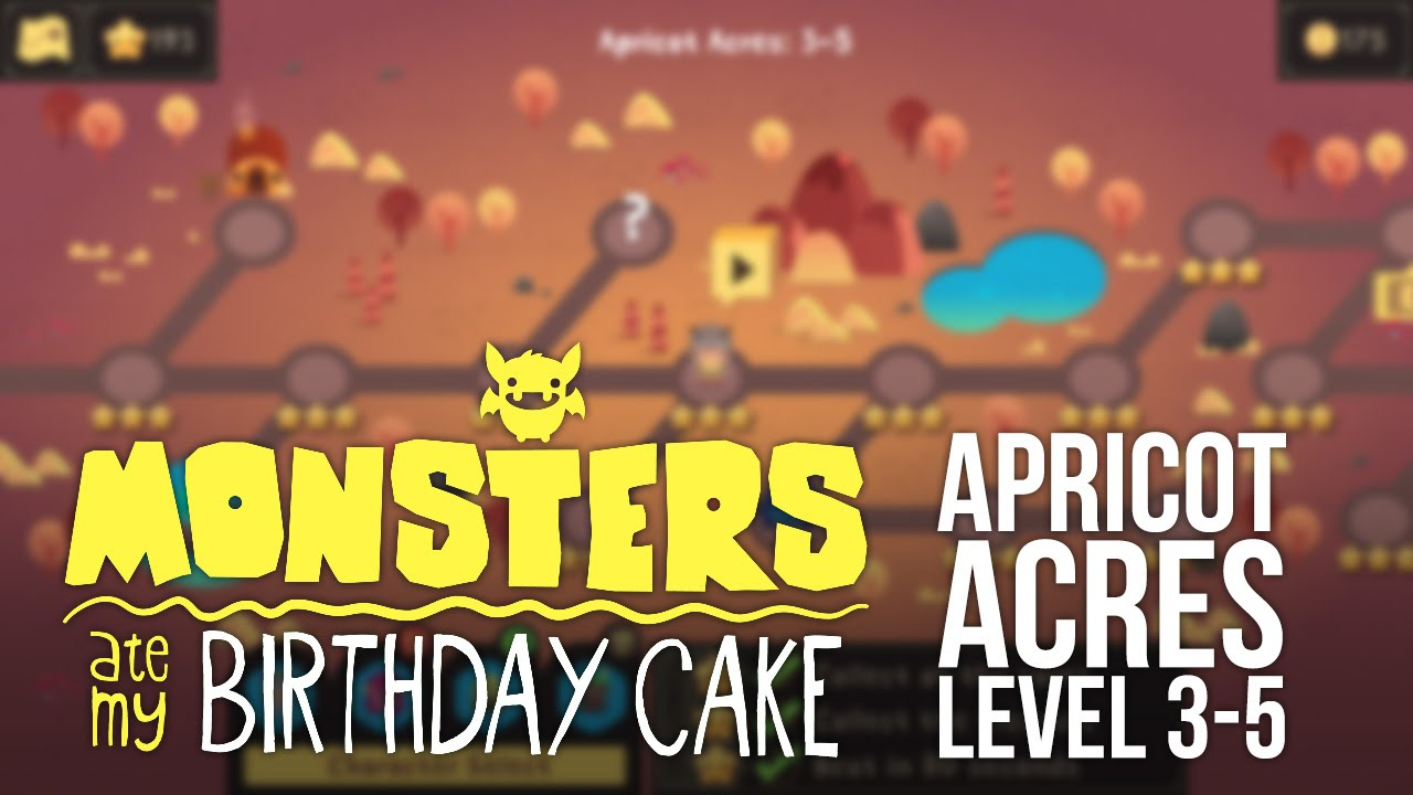 Monsters Ate My Birthday Cake Ios Level 3 5 3 Star Walkthrough
