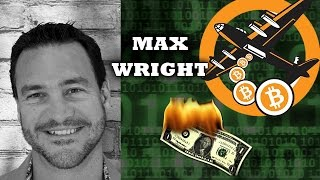Bitcoin Vs Fiat Currencies - 2016 Review of Bitcoin Market - Max Wright Interview
