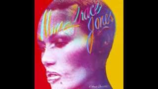 Grace Jones  -  I'll Find My Way To You