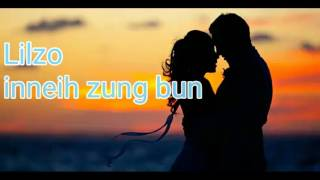 Lilzo - In neih zungbun (offecial lyrics)