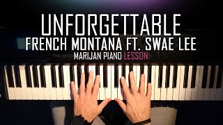 how to play french montana ft swae lee unforgettable piano tutorial lesson