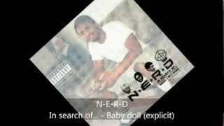 N-E-R-D - In search of... - Baby doll (explicit)