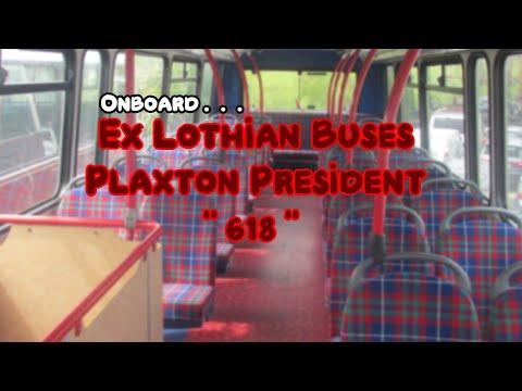 Onboard Ex Lothian Buses Plaxton President \