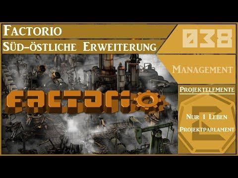 Let's Play Factorio #038 Süd-östliche Erweiterung [Version 0.15/Deutsch]
