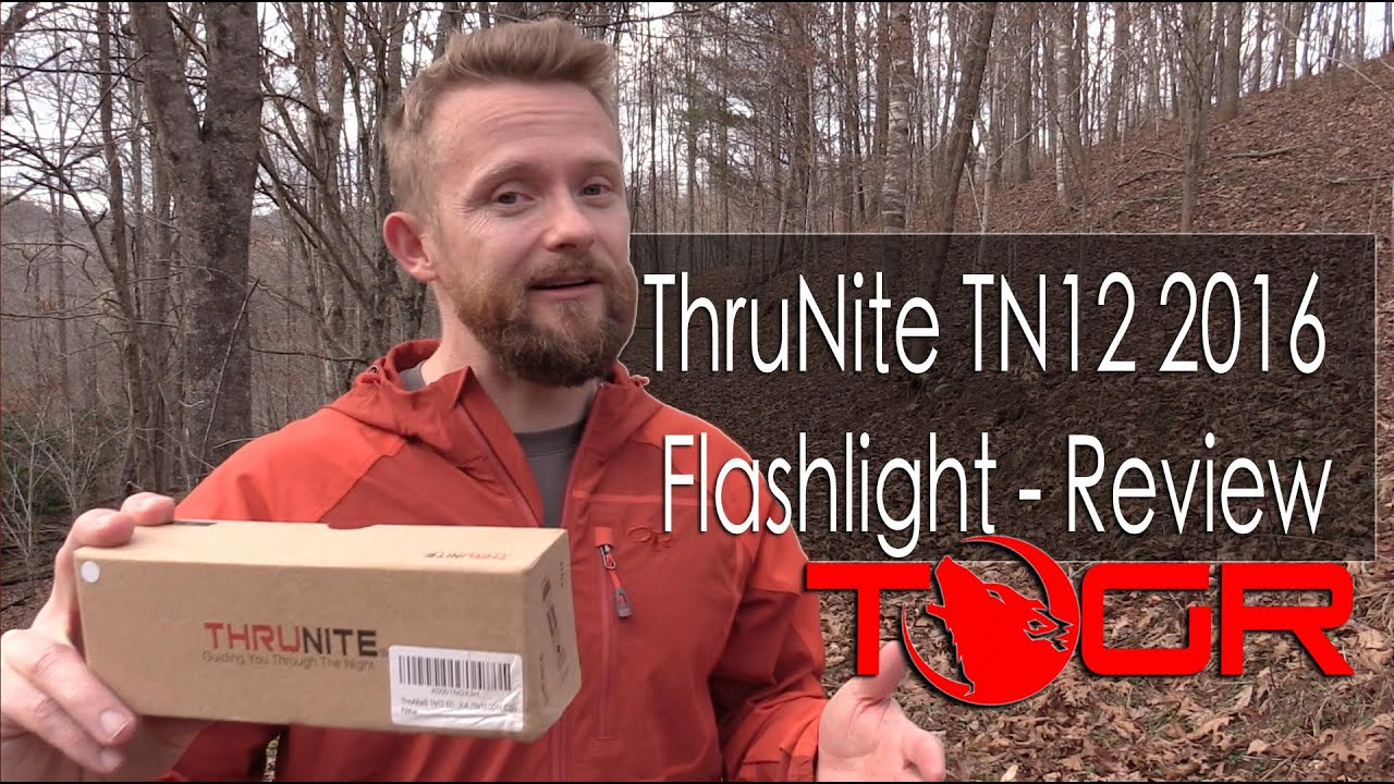 ThruNite TN12 2016 Flashlight - Review