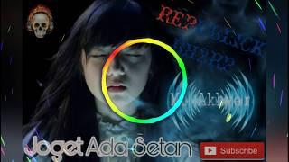 Joget Ada setan remix
