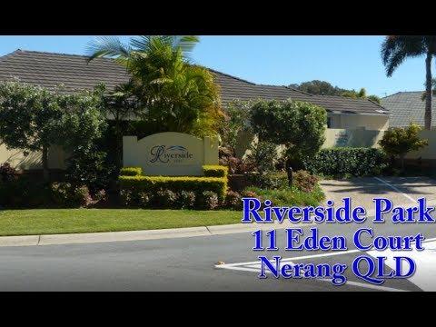 Riverside Park, 11 Eden Court Nerang Gold Coast