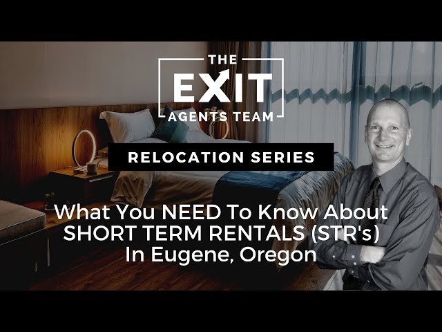 What You Need To Know About Short Term Rentals In Eugene Oregon