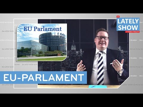 EU Parliament | 2019 | The LATELY SHOW with Florian Strzeletz | SATIRE from YouTube · Duration:  11 minutes 28 seconds