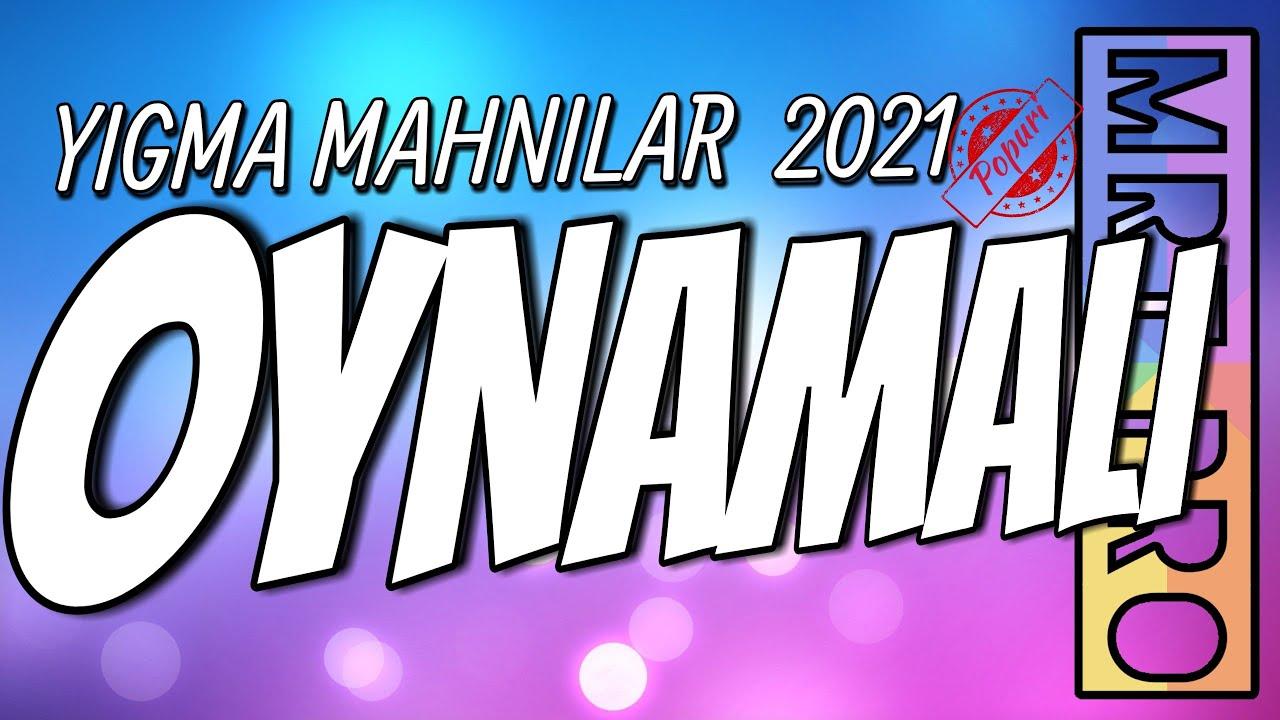 Sən Mahnilar 2021 Yeni Yigma Oynmali Toy Mahnilari Mrt Pro Mix 162 Azeri Popuri Youtube