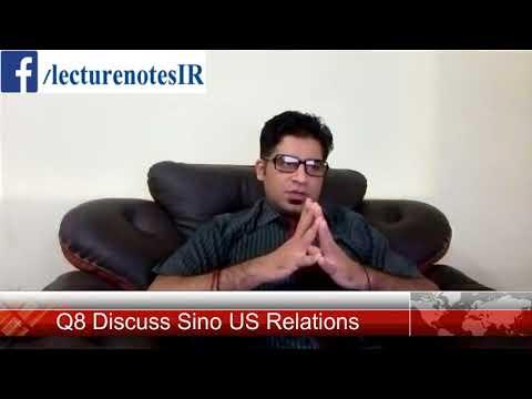Q8 Discuss Sino US Relations