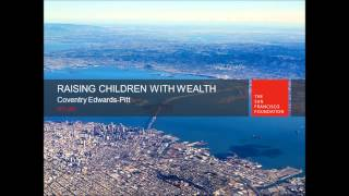 Raising Children With Wealth - Feat. Coventry Edwards-pitt