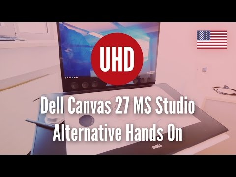 Dell Canvas 27 MS Studio Alternative Hands On