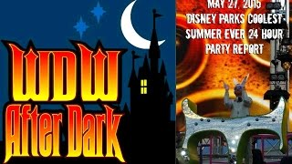 WDW After Dark: May 27, 2015 - Disney Parks Coolest Summer Ever 24 Hour Party Report