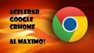 Como Acelerar Google Chrome 100% AL MAXIMO!! | Nuevo 2015! | Funcionando.