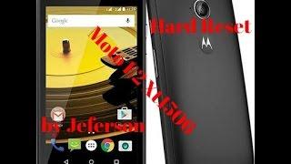 Hard Reset Motorola Moto E2 xt1506