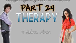 Therapy // A Nelena Movie [PART 24]