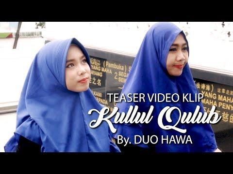 Teaser Video Klip Kullul Qulub By Duo Hawa