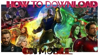 HOW TO DOWNLOAD AVENGERS INFINITY WAR ON MOBILE AND PC IN HINDI AND ENGLISH