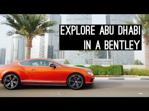 Explore Abu Dhabi In A Bentley