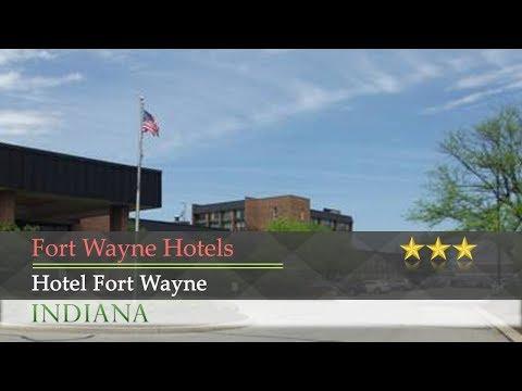 Hotel Fort Wayne - Fort Wayne Hotels, Indiana