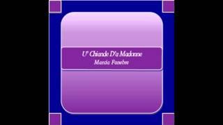 """U' Chiande D'a Madonne"" - Marcia Funebre - N. La Nave"