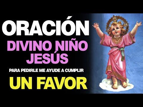 🙏 Novena Muy Milagrosa al Divino Niño PARA PEDIR UN FAVOR 🙏