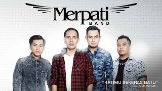 Merpati Band - Hatimu Sekeras Batu (Official Radio Release)