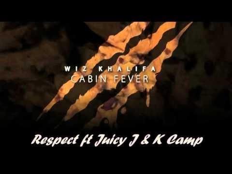 Wiz Khalifa - Respect (ft Juicy J & K Camp) With Lyrics