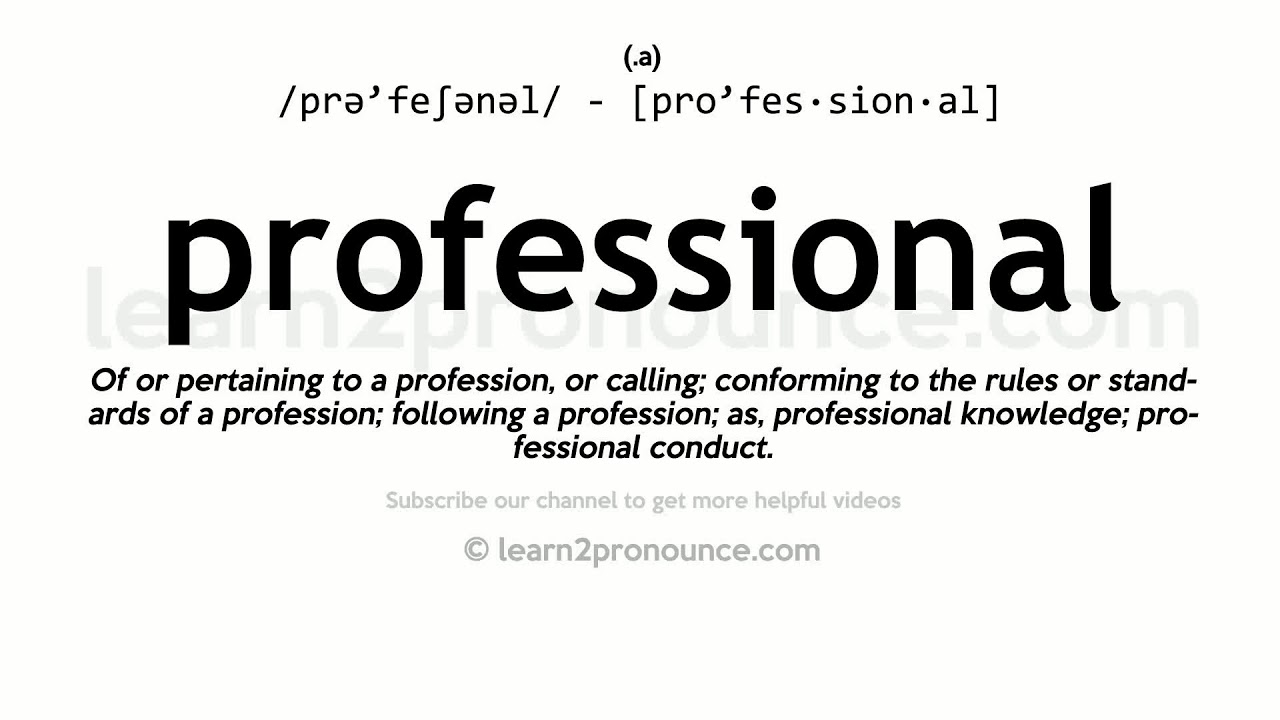 How to pronounce Professional  English pronunciation