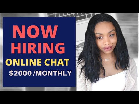 Now Hiring Online Chat Agents! Earn $2000 A Month. Work At Home Jobs 2020