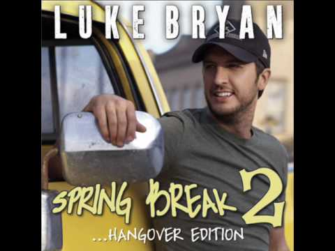 I'm Hungover- Luke Bryan (Spring Break 2 EP) Latest Single